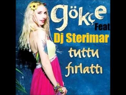 Gökçe Tuttu Fırlattı Kalbimi Dj Sterimar Remix 2012