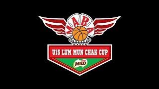 全国U15篮赛2018 MABA M LO U15 Lum Mun Chak Cup F NAL   16.20pm Johor Vs Selangor