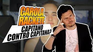Carola Rackete di Sea Watch, la Capitana contro il Capitano?