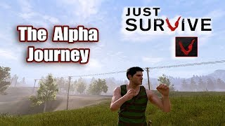 Just Survive The Journey of Alpha