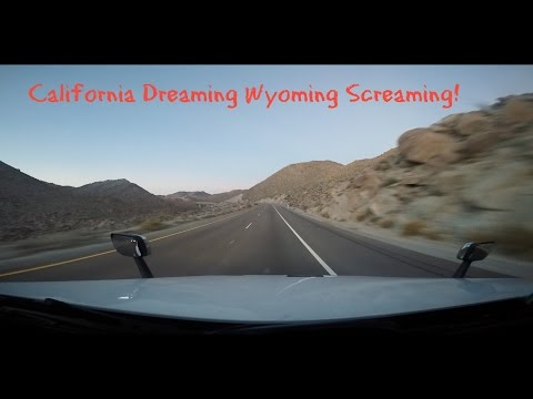 California Dreaming Wyoming Screaming | The Expediter Boogie