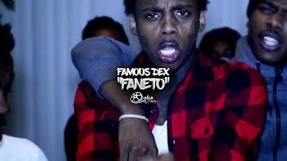 Смотреть клип Famous Dex - Faneto Remix