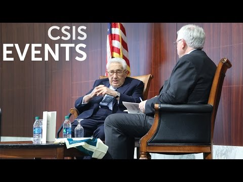 Book Event: A CSIS Special Event With Henry Kissinger