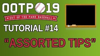 OOTP 19 Tutorial #14 - Assorted Tips