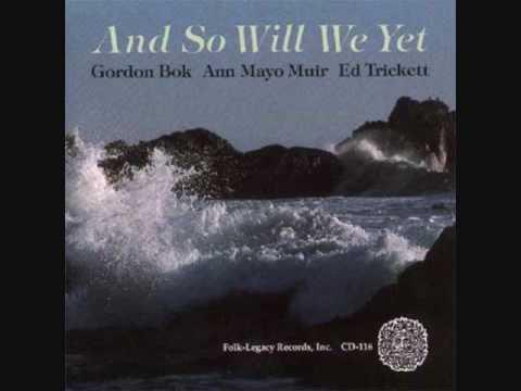 The Bergen - Gordon Bok, Ann Mayo Muir and Ed Trickett.wmv