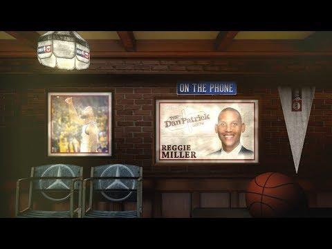 Reggie Miller Talks Steph Curry, Draymond's Mom & More w/Dan Patrick | Full Interview | 5/21/18