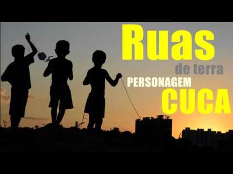 Ruas de Terra  ♪ ♫   Personagem Cuca Part Bárbara Pinheiro Prod André Luiz NOVA