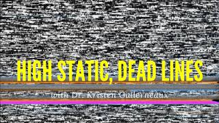 113. Dr. Kristen Gallerneaux // Sonic Spectres, Audio Anomalies & Earth as Media