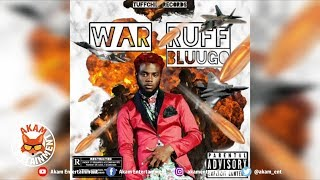 Bluugo - War Ruff - August 2018
