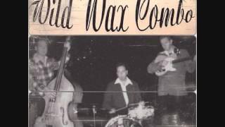 Wild Wax Combo - Rocking My Bones [Rockabilly Music]