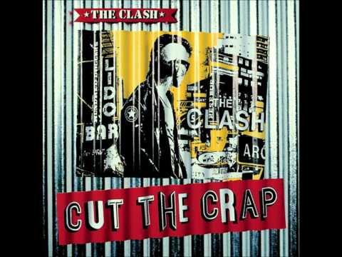 The Clash - This is England (Cut the Crap)