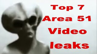 Top 7 Area 51 Video leaks!