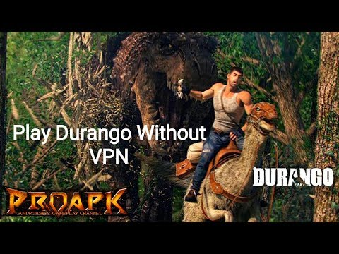 How To Play DURANGO Without VPN