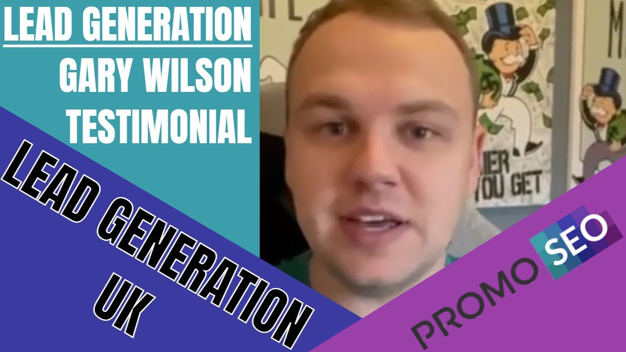 Download Lead Generation Testimonial from Gary Wilson on Driving Online Marketing Leads in the UK