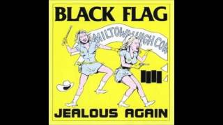 "Black Flag -""You bet we"