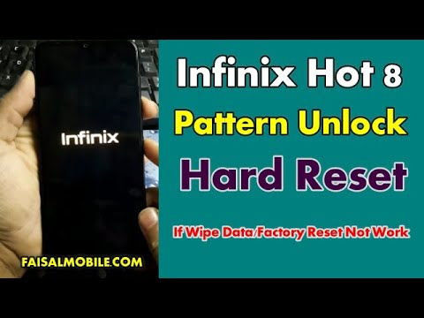 Infinix Hot 8 Hard Reset Pattern Unlock || Fix Wipe Data Factory Reset Not Work
