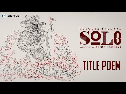 The Journey of Solo - Title Poem | Tamil | Dulquer Salmaan | Bejoy Nambiar | TrendMusic