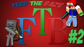 Feed The Baze #2 - ΕΧΩ ΚΑΠΕΛΟ