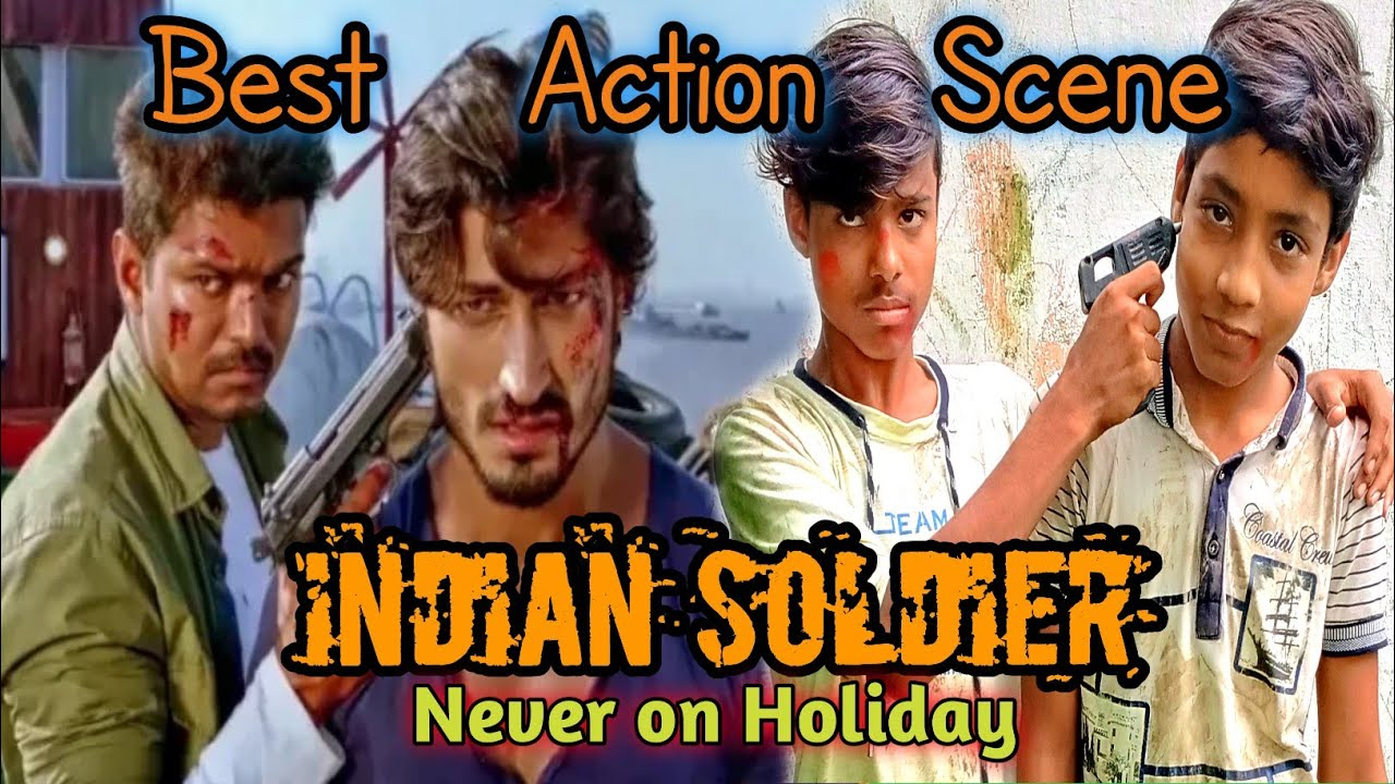 Download Indian Soldier never on holiday Best Action spoof scene Hindi Dubbed