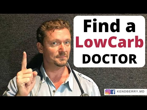 How To Find A Low-Carb/KETO Doctor (Doctors Who Get It-2019)