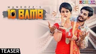 10 Bamb Teaser || Manrozz || Latest Punjabi Song 2018 || Lokdhun