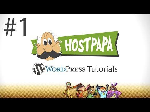 WordPress Tutorial Series - Part 1 - By HostPapa Web Hosting