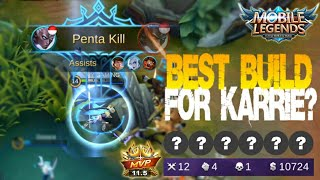 Mobile Legends - CRAZY ATTACK SPEED KARRIE!!! PentaKill Best Build and Gameplay [MVP]
