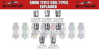 Coil Types for Smok TFV12 Prince Tank Explained