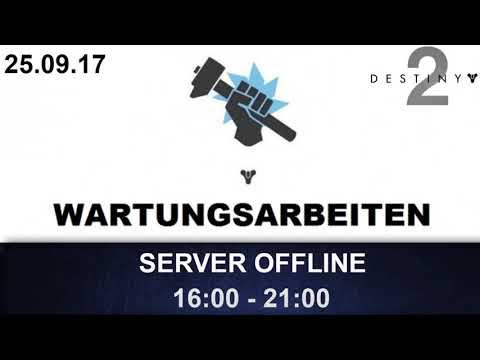 Destiny 2 Server Offline + Infos / 25.09.17 (Deutsch/German)