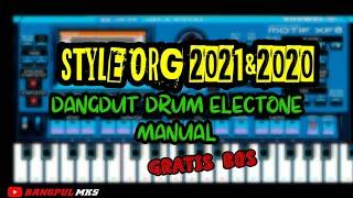 🔴SET DANGDUT DRUM ELECTONE (dut band ) ↪STYLE ORG 2021 & 2020