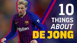 10 Things About Our New Signing: FRENKIE DE JONG