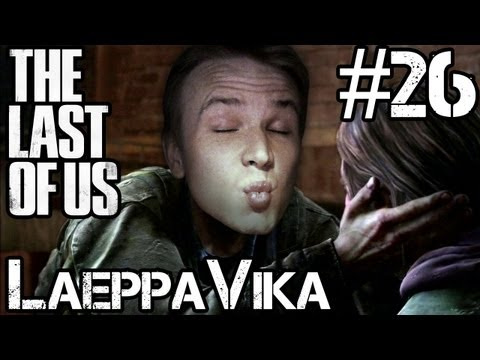Laet's Pelataan - The Last Of Us #26 KIRAHVI?