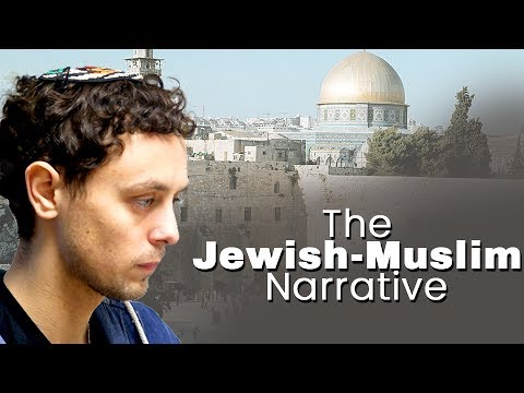 The Jewish-Muslim Narrative