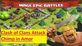 Clash of Clans Attack Chimp in Amor HD 720p