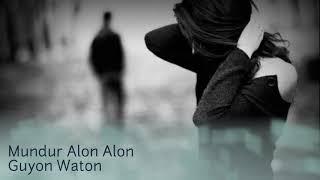 Guyon waton terbaru Mundur Alon alon