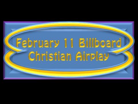 February 11 Billboard Christian Airplay Top 50