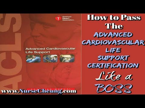 ACLS CERTIFICATION 2020 - IMPORTANT TIPS TO PASS THE ACLS CERTIFICATION LIKE A BOSS QUICK GUIDE