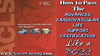 ACLS CERTIFICATION 2019 - IMPORTANT TIPS TO PASS THE ACLS CERTIFICATION LIKE A BOSS
