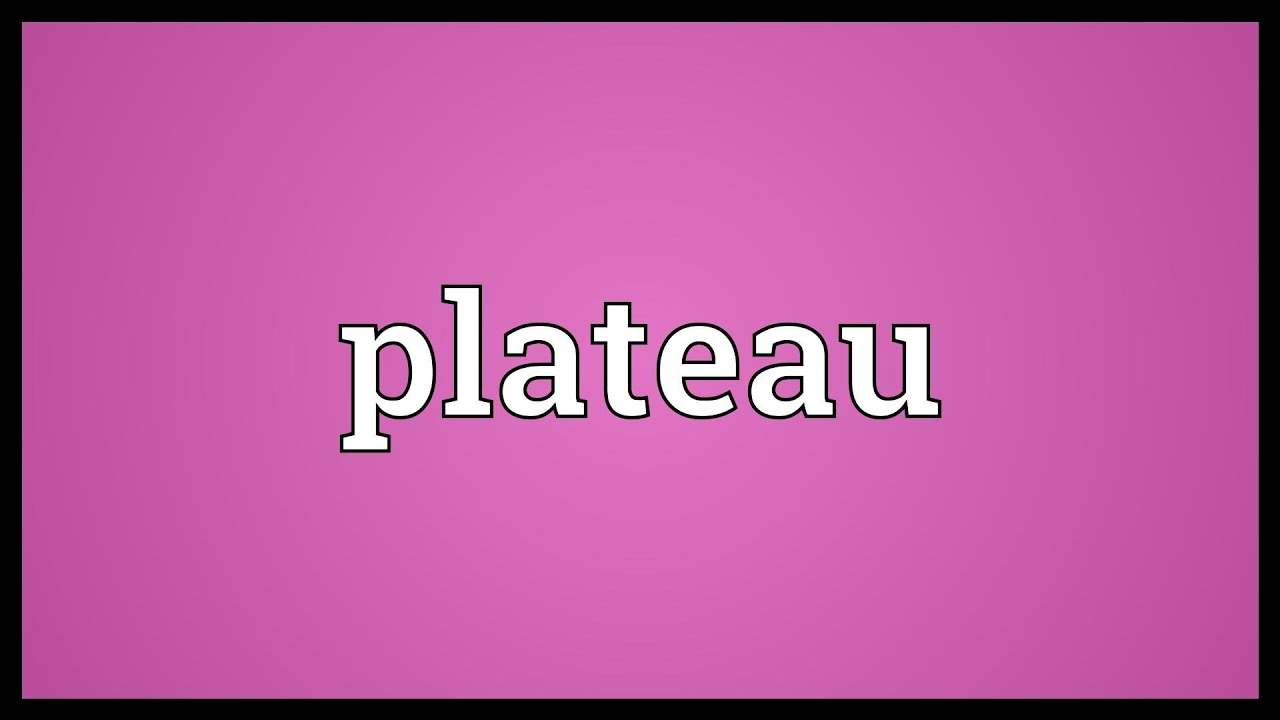 Download Plateau Meaning