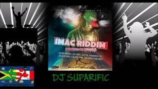 IMAC RIDDIM MIX FT. DEMARCO, JAH VINCI & MORE {DJ SUPARIFIC}