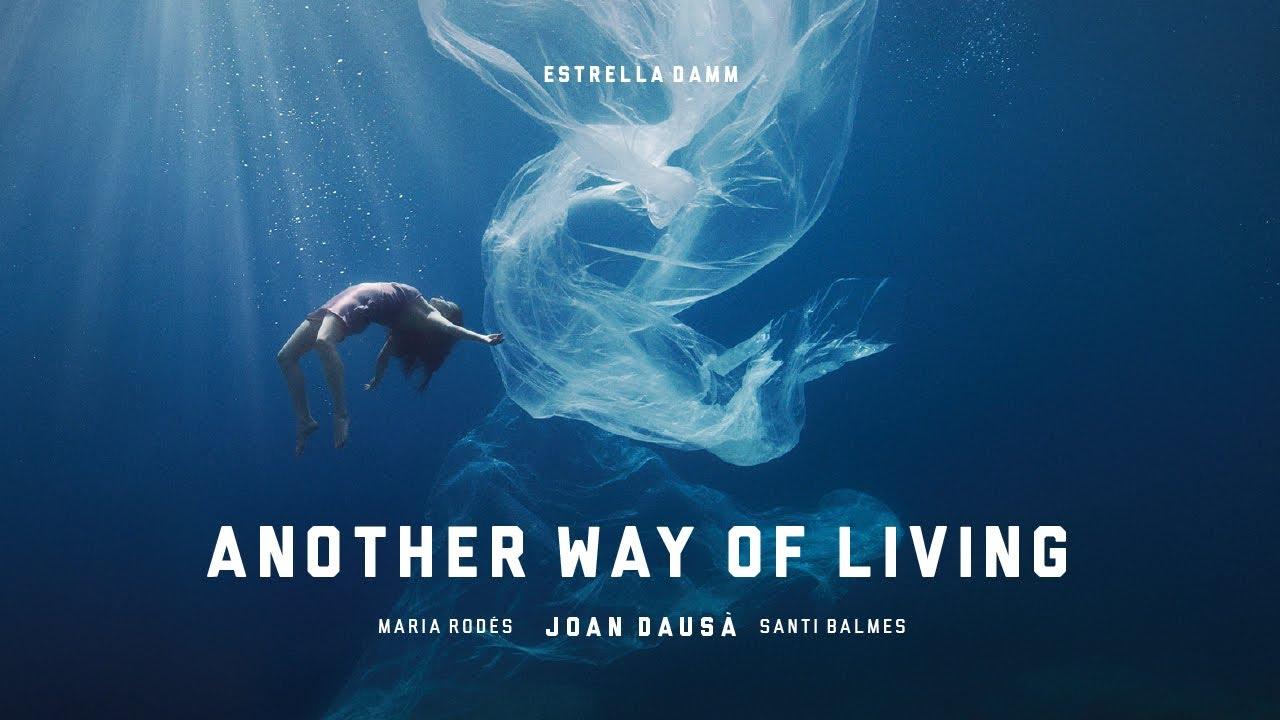 """Another Way of Living"". Estrella Damm 2021. Original Soundtrack."