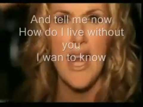 How do I live without you ( Trisha Yearwood) video and lyric