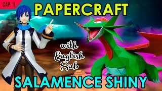 CÓMO HACER PAPERCRAFT - SALAMENCE SHINY (WITH ENG SUB)