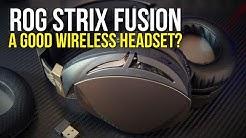 A Great Wireless Headset? ~ ROG Strix Fusion Wireless Review