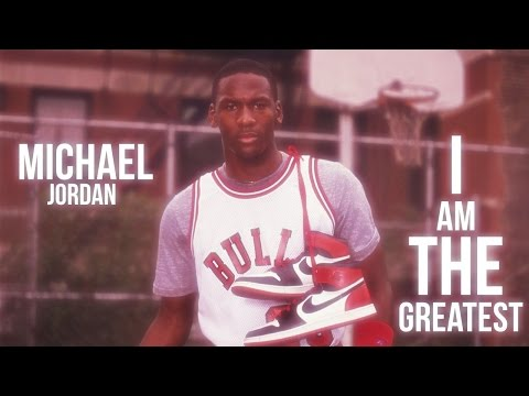 Michael Jordan MIX - I Am The Greatest [HD]