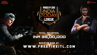Free Fire India Today League - Register Now! #FreeFireITL