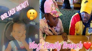 VLOG: FAMILY BRUNCH | OUR LAST MEAL! | MOM VLOG
