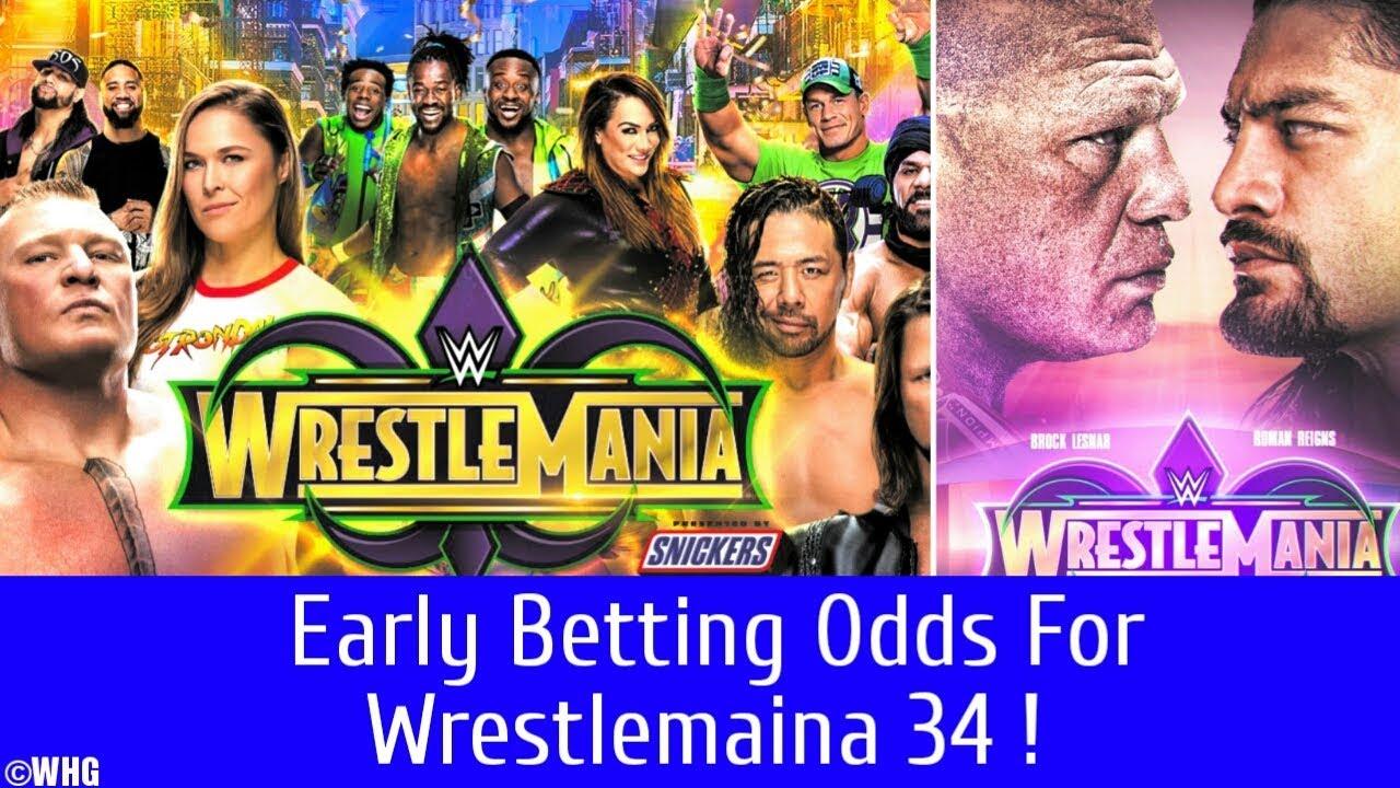 Wrestlemania betting odds bettingexpert tips football betting