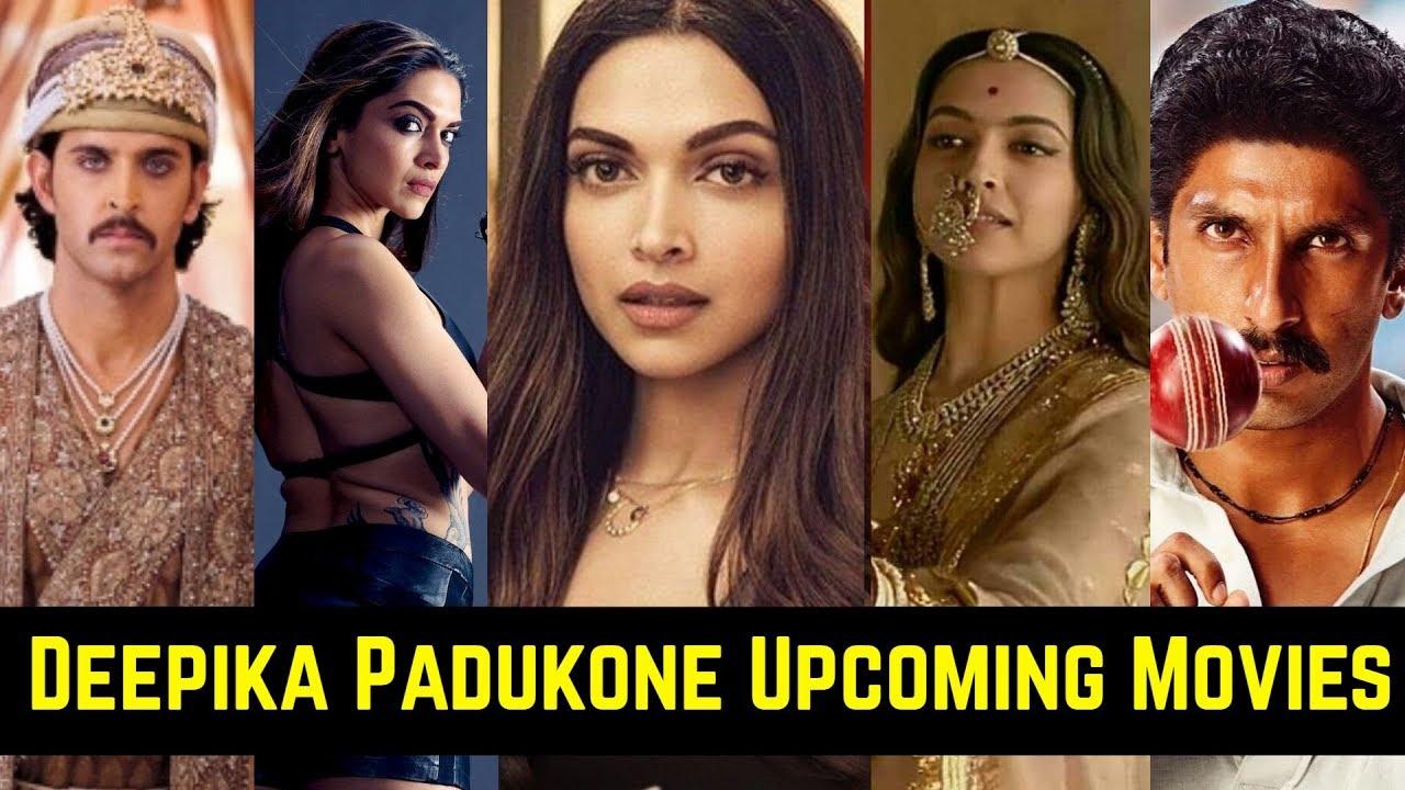 09 Deepika Padukone Upcoming Movies List 2020 And 2021 ...