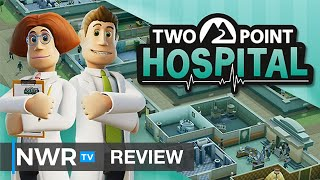 Two Point Hospital (Switch) Review - The Best Reason To Call In Sick (Video Game Video Review)
